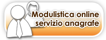 MODULISTICA ON LINE SERVIZIO ANAGRAFE