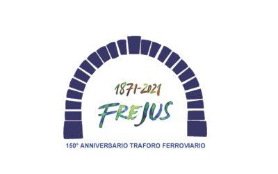 17-18-19 SETTEMBRE 2021 – 150° ANNIVERSARIO DEL TRAFORO FERROVIARIO DEL FREJUS